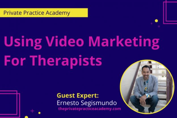 using video marketing for therapists